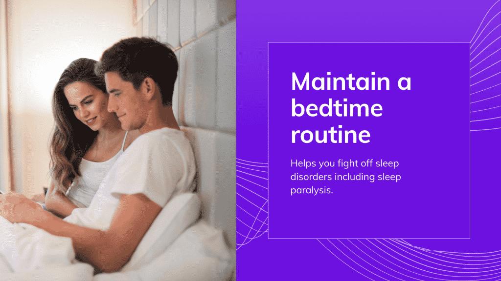 sleep paralysis treatment: Maintain a sleep and wake bedtime routine to fight sleep terror